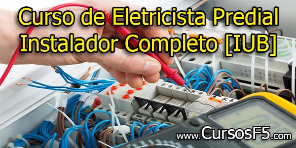 Curso de Eletricista Predial Instalador Completo [IUB]