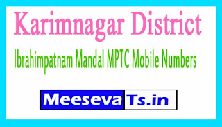 Ibrahimpatnam Mandal MPTC Mobile Numbers List Karimnagar District in Telangana State