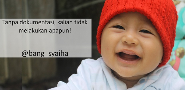 Tanpa dokumentasi kalian tidak melakukan apapun, One Day One Post, Bang Syaiha, penderita polio, http://bang-syaiha.blogspot.co.id/