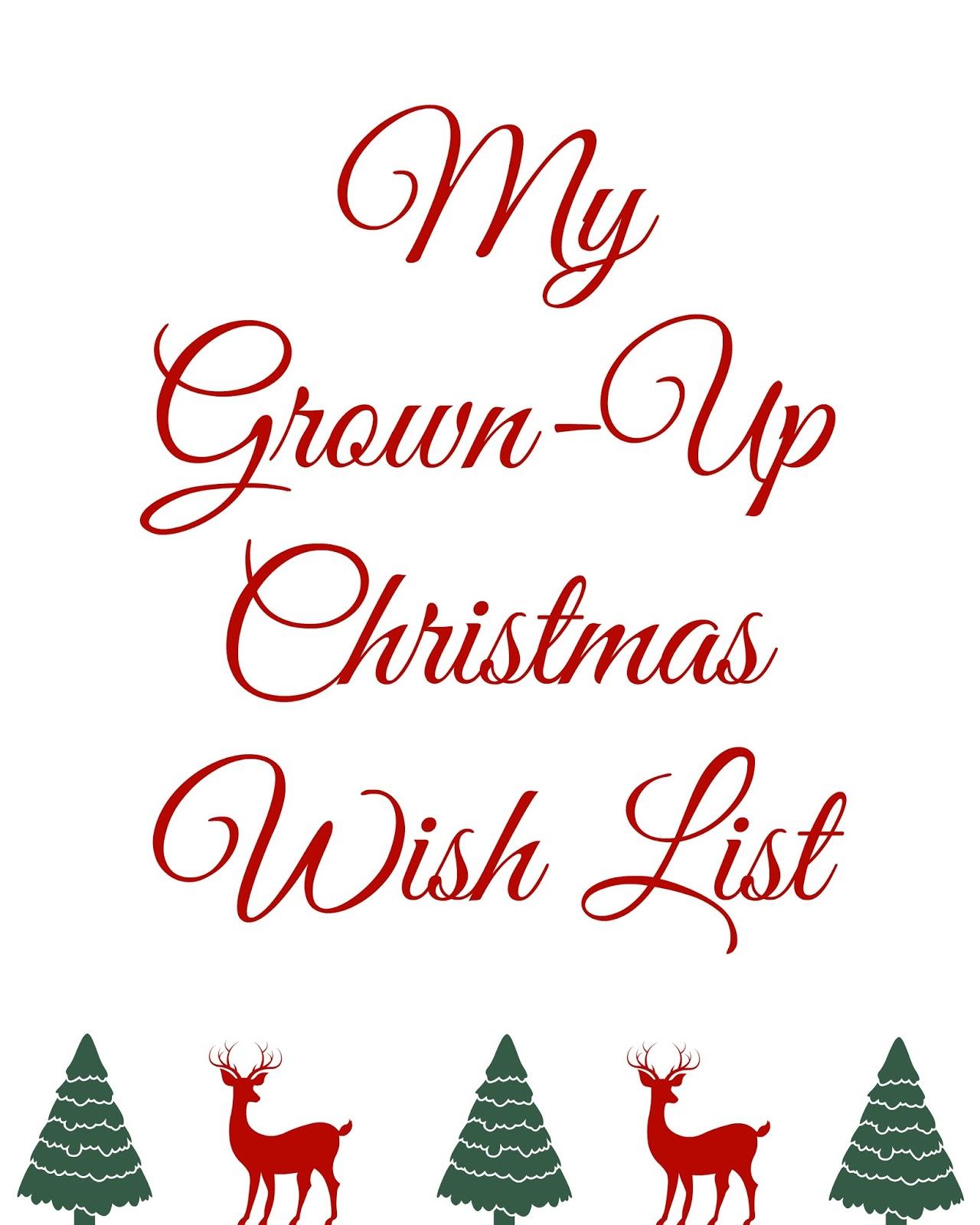 Grown Up Christmas Wish