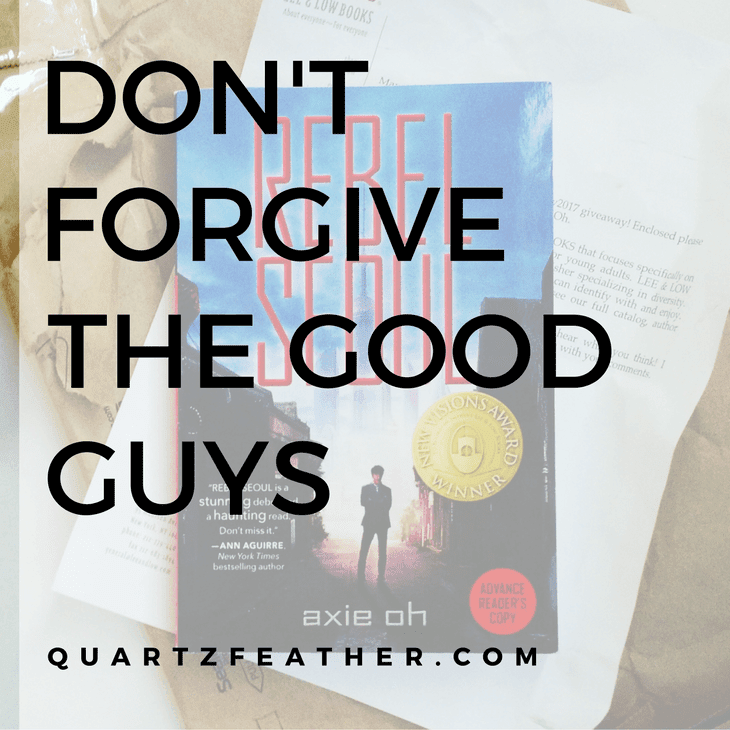 Don't Forgive the Good Guys