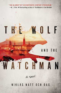 The Wolf and the Watchman by Niklas Natt och Dag (translated by Ebba Segerberg)