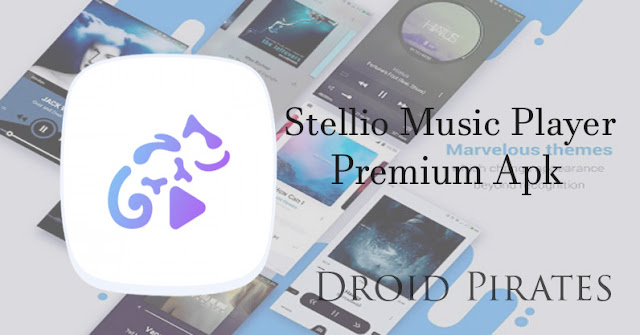 Download the latest version of Stellio Music Player Premium v6.1.32 Apk from Droid-Pirates with the direct link.
