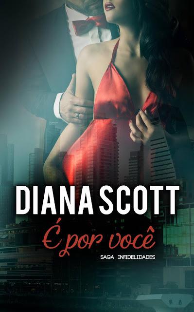 É por você - Diana Scott