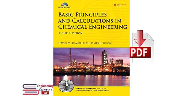 Basic Principles and Calculations in Chemical Engineering Eighth Edition free pdf download