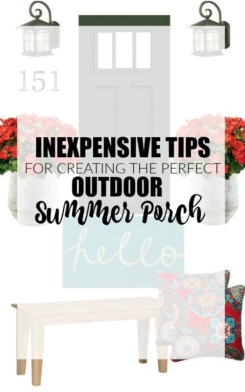 Freshen your porch for summer with these simple and inexpensive tips! - littlehouseoffour.com