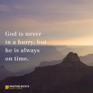 God Is Never in a Hurry by Rick Warren