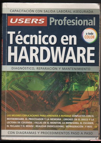 Técnico en Hardware - USERS Profesional | Manual de reparación de PC en PDF