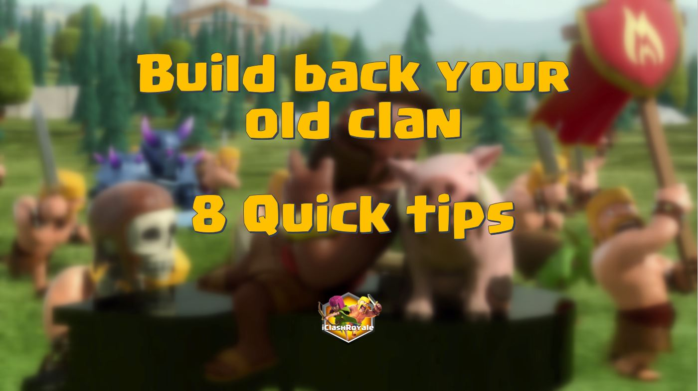 Build back clash of clans clan