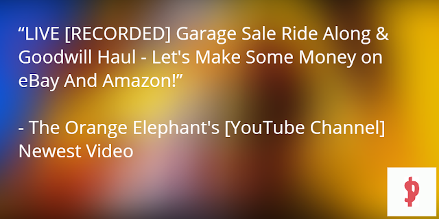 LIVE [RECORDED] Garage Sale Ride Along & Goodwill Haul - Let's Make Some Money on eBay And Amazon!
