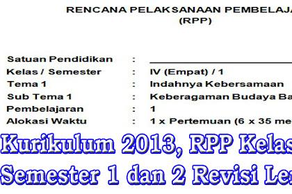 RPP K13 Kelas 4 SD Semester 1 dan 2 Revisi Lengkap