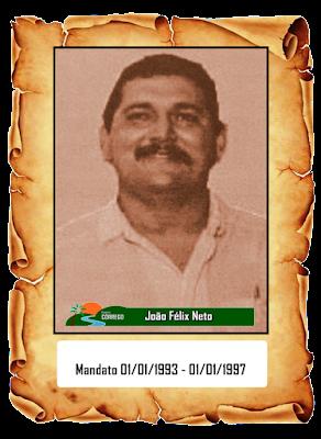 NOSSA HISTÓRIA - Prefeito João Félix Neto