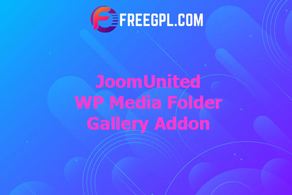 WP Media Folder Gallery Addon Nulled Download Free