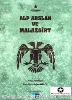 Erdoğan Merçil - Alp Arslan ve Malazgirt