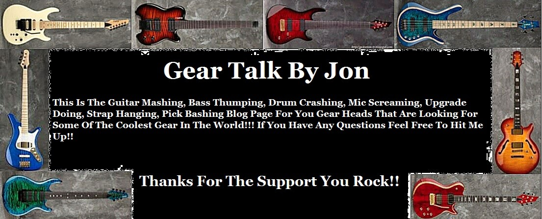Gear Talk By Jon