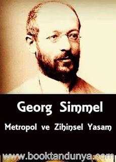Georg Simmel - Metropol ve Zihinsel Yaşam