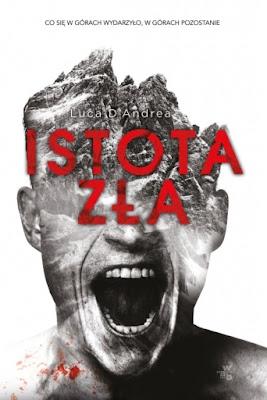 """Istota zła"" Luca D' Andrea"