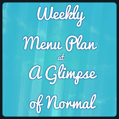 A Glimpse of Normal, Weekly Menu Plan, September 9-15