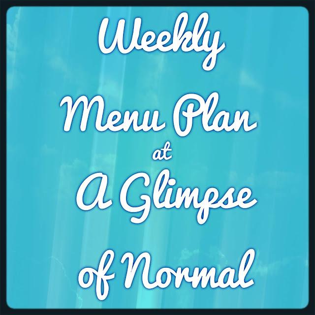 A Glimpse of Normal, Weekly Menu Plan, September 16-22, Free Printable