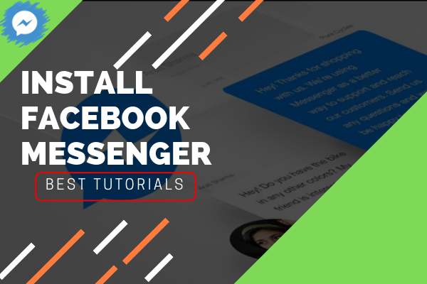 How Do I Install Facebook Messenger<br/>