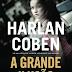 A Grande Ilusão, de Harlan Coben e Arqueiro