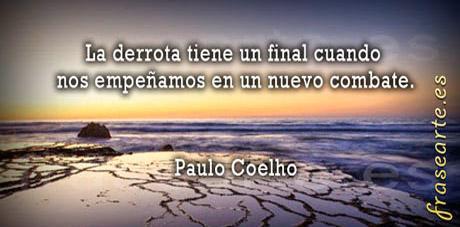 Frases de motivaciones y lucha, Paulo Coelho