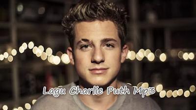 Lagu Charlie Puth Mp3