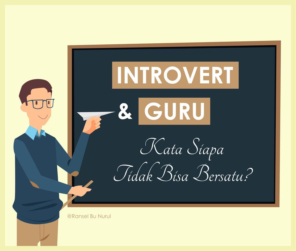 introvert-dan-guru-kata-siapa-tidak-bisa-bersatu