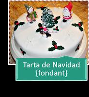 TARTA DE NAVIDAD DE FONDANT