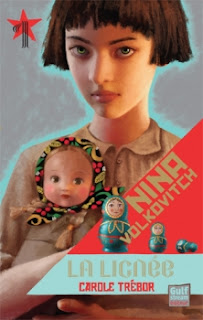Nina Volkovitch, tome 1 : La lignée Carole Trébor