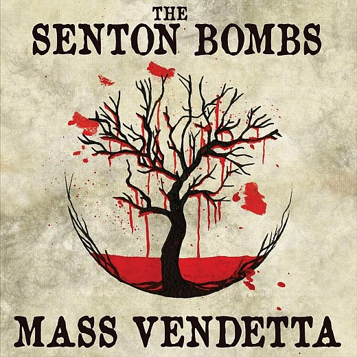 THE SENTON BOMBS - Mass Vendetta (2016)