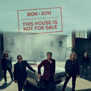 Baixar This House Is Not For Sale - Bon Jovi