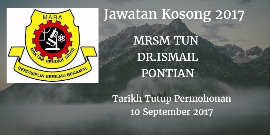 Jawatan Kosong MRSM TUN DR ISMAIL PONTIAN 10 September 2017