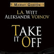Take it off - L.A. Witt and Aleksandr Voinov