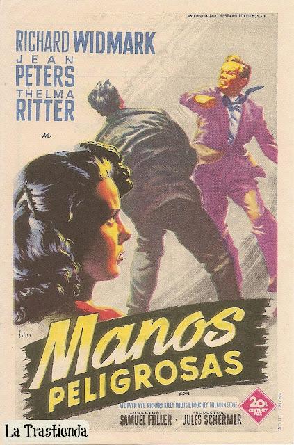 Manos Peligrosas - Programa de Cine - Richard Widmark - Jean Peters
