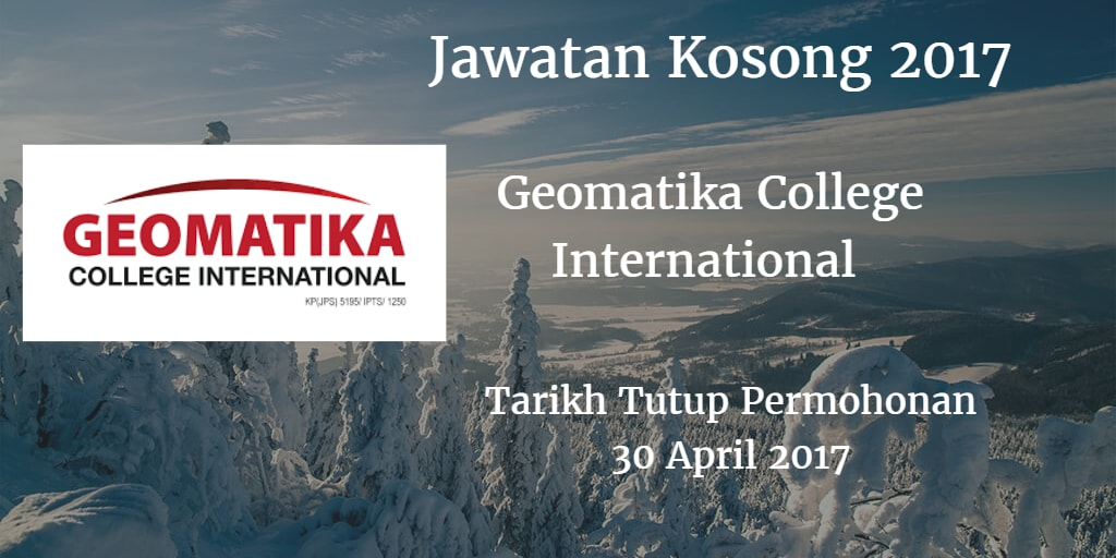 Jawatan Kosong Geomatika College International 30 April 2017