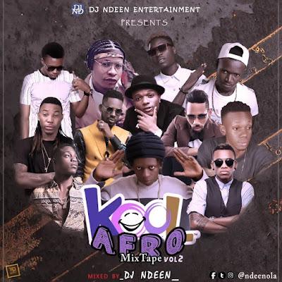 DJ%2BNdeen KoolAfro2 naijawavez.com  - MIXTAPE: DJ Ndeen - Kool Afro Mixtape Vol2