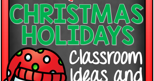 The 12 Days of Christmas: Holiday Break Countdown Ideas and Activities