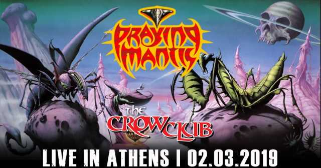 PRAYING MANTIS: Support bands και τελευταίες πληροφορίες του live στο The Crow Club