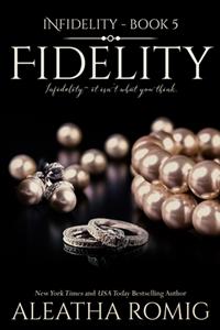 Fidelity (Aleatha Romig)