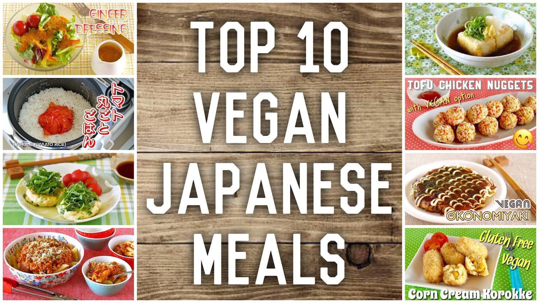 Top 10 vegan japanese meals japanese cooking recipes create eat top 10 vegan japanese meals forumfinder Choice Image
