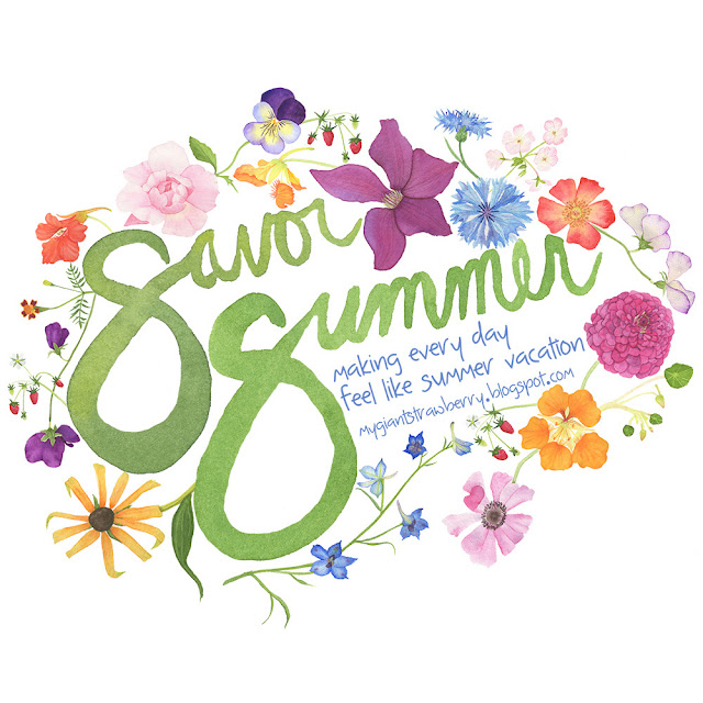 Savor Summer, #ssjuly2015, Watercolor, watercolor logo, watercolor lettering, watercolor flowers, Anne Butera, My Giant Strawberry