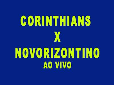 Novorizontino x Corinthians saiba como assistir ao jogo