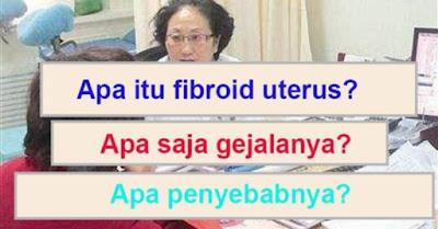 Waspada! Fibroid Uterus Tidak Diperhatikan, Dalam Sekejap Sudah Terlambat, Gejala Apa Saja yang Akan Muncul Pada Tubuh Kita?