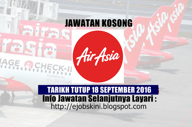 Jawatan Kosong Terkini di AirAsia Berhad September 2016