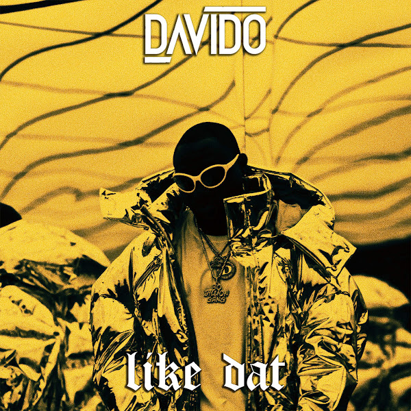 Davido - Like Dat - Single Cover