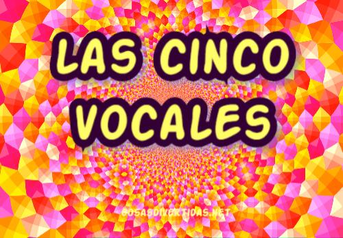 Las cinco vocales del idioma español