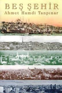 Ahmet Hamdi Tanpınar - Beş Şehir