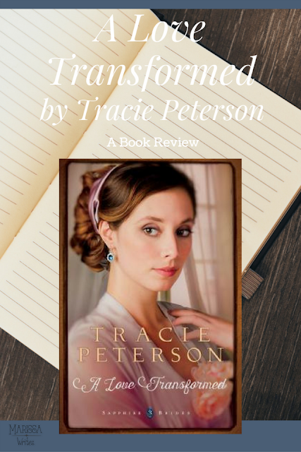 A Love Transformed by Tracie Peterson a Book Review on Reading List