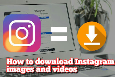 Instagram Photo/Images and Video Download Kaise Kare